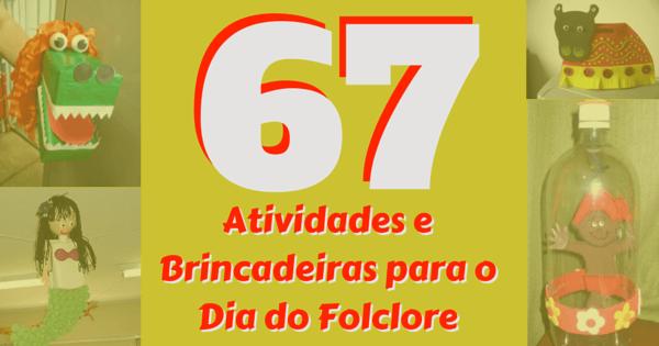 67-atividades-dia-folclore